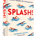 Learn About The Human History Of Swimming With Howard Means